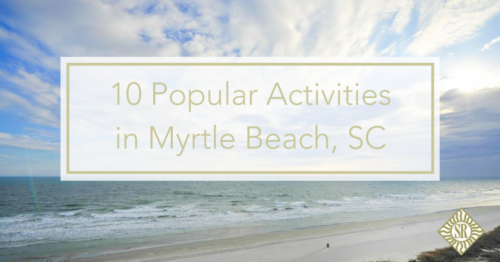 Por Activities In Myrtle Beach Sc